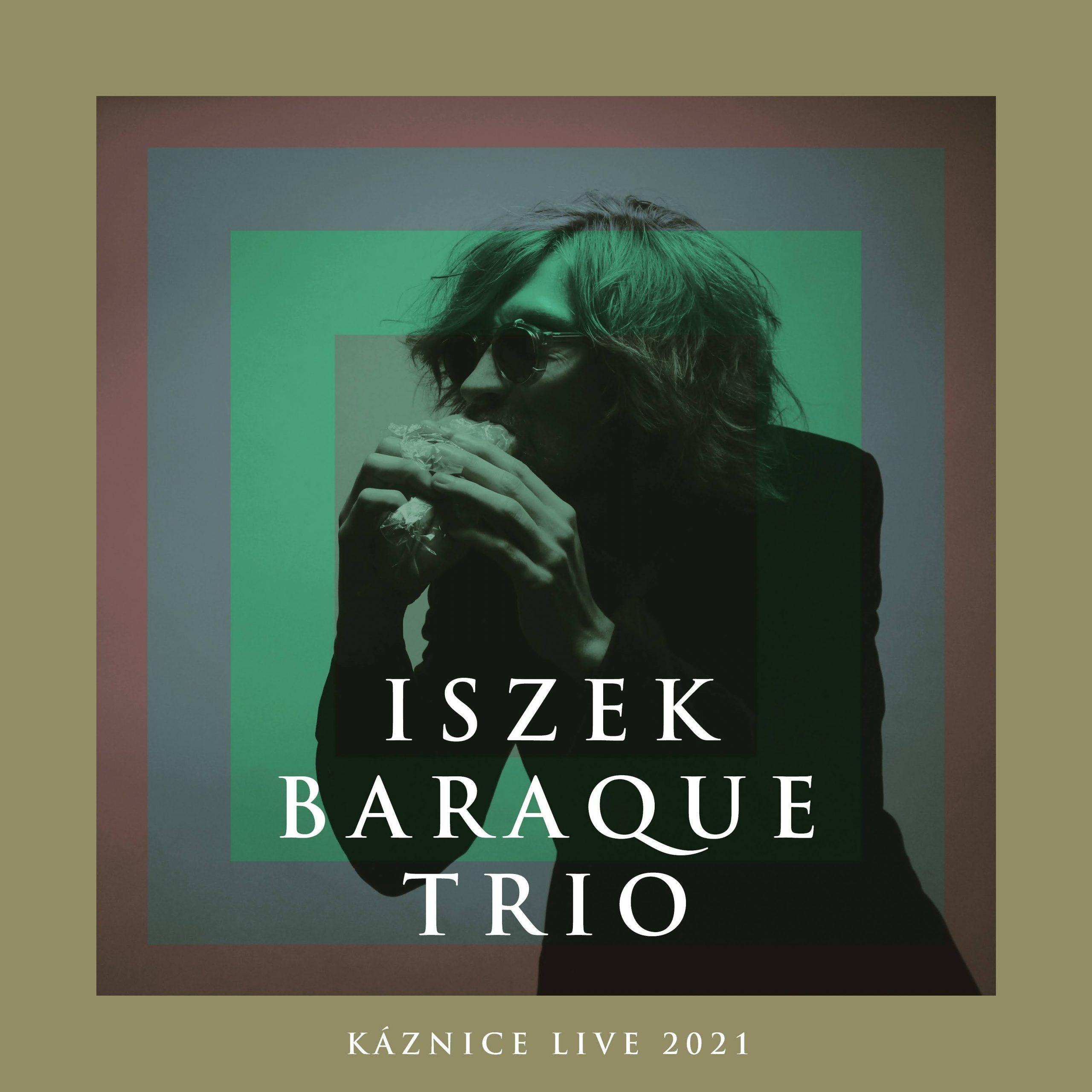Iszek Baraque Trio (Live)